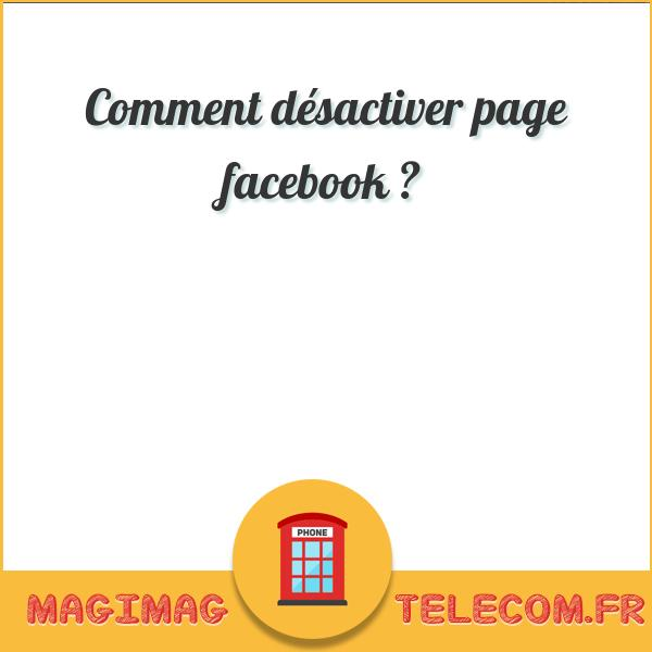 Comment désactiver page facebook ?